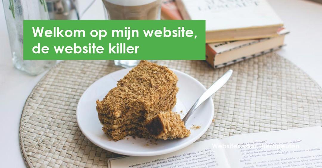 Welkom op mijn website, de website killer