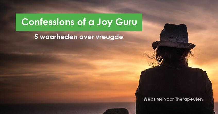Confessions of a joy guru