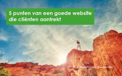 5 punten van een goede website die cliënten aantrekt