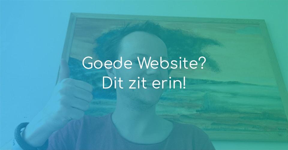 Goede website? Dit zit erin!